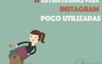 13 Estrategias de Marketing Digital para Instagram que debes utilizar
